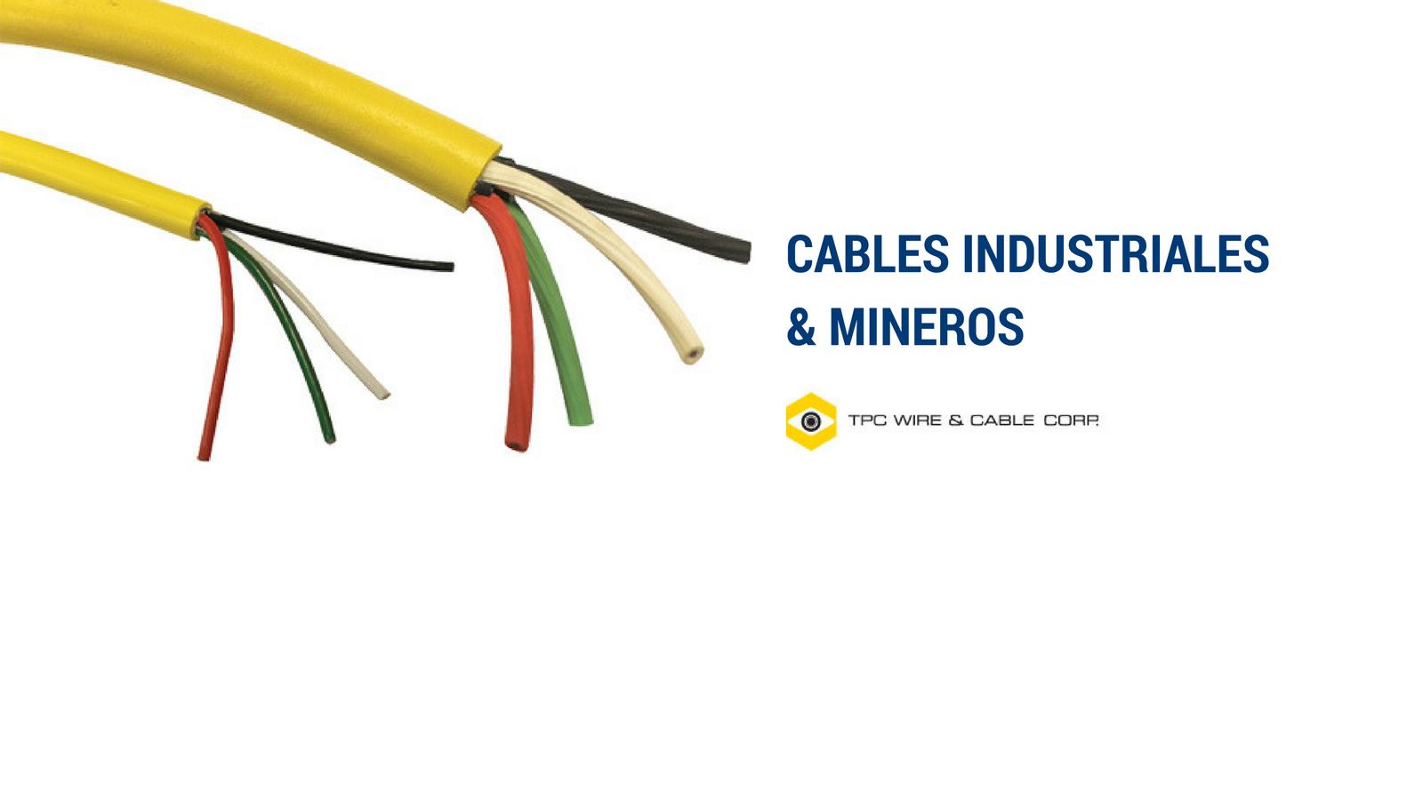 Cables Industriales & Mineros
